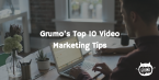 best-video-marketing-tips
