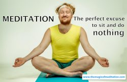 Karl Jeffrey will teach you how to meditate step by step and be happy like this dude... oh yeah!