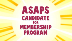 ready to join the ASAPS Candidate for Membership Program? Then visit Surgery.org and get started today.