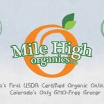 Mile High Organics: America's first USDA Certified Organic Online Grocer
