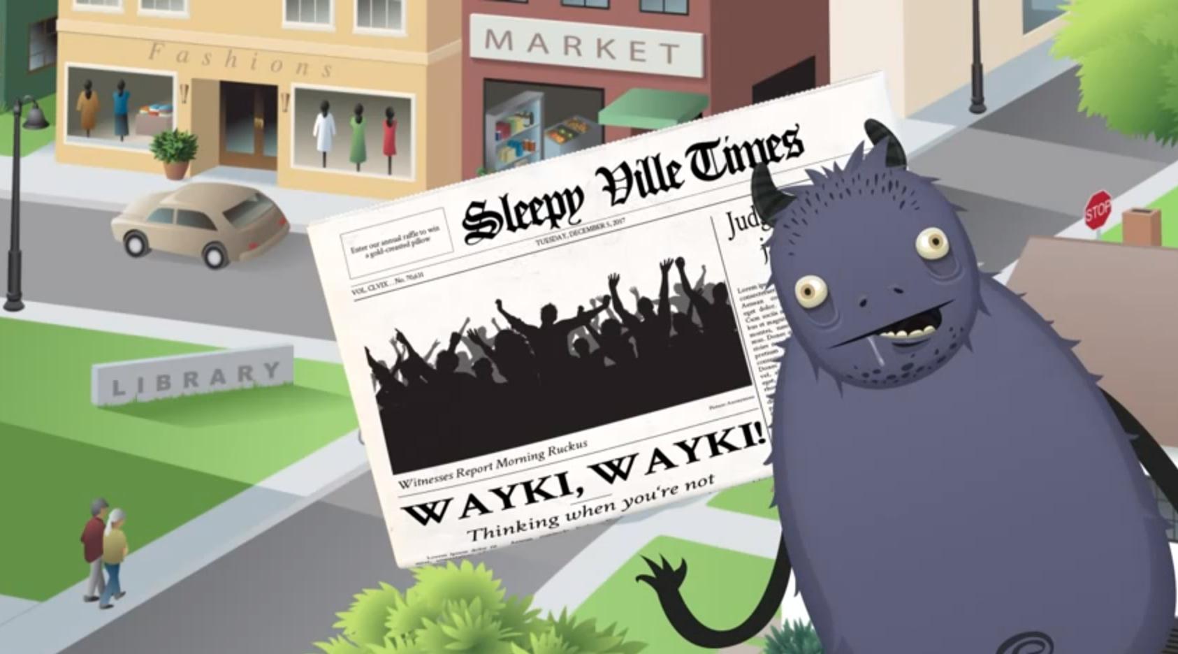 Wayki, Wayki! brush your teeth or you'll become a toothless mounstro!