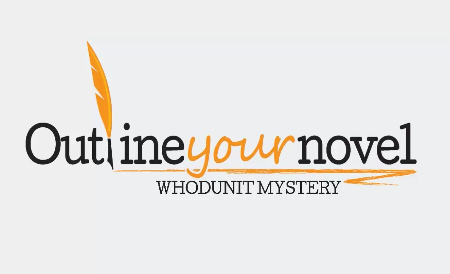 Learn to outline your own mystery novel by michael m for Mystery novel outline template
